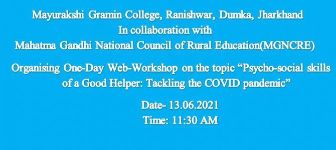 Workshop on- Psycho-social skills of a Good Helper: Tackling the COVID pandemic