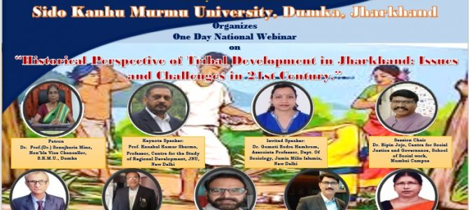 Webinar – Historical Perspective of Tribal Development in Jharkhand: Issues and Challenges in 21st Century